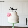 """Always"" Wedding Cake Topper"